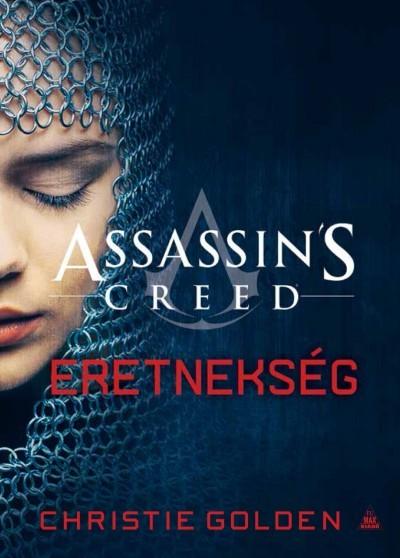 Christie Golden - Assassin's Creed: Eretnekség (Új példány, megvásárolható, de nem kölcsönözhető!)