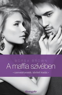 Borsa Brown-A maffia szívében 3. (Új példány, megvásárolható, de nem kölcsönözhető!)