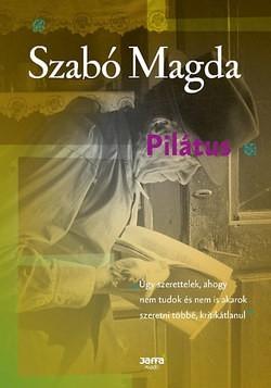 Szabó Magda-Pilátus (Új példány, megvásárolható, de nem kölcsönözhető!)