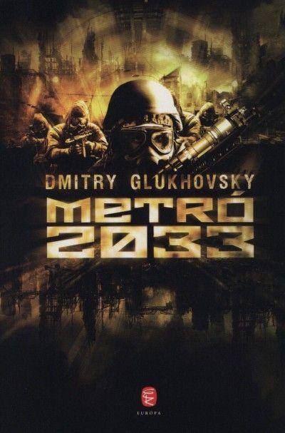 Dmitry Glukhovsky - Metró 2033 (Új példány, megvásárolható, de nem kölcsönözhető!)