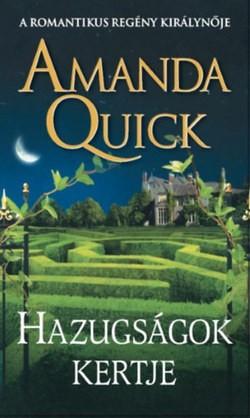 Amanda Quick - Hazugságok kertje (Előjegyezhető!)