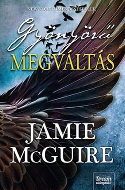 Jamie McGuire-Gyönyörű megváltás (Új példány, megvásárolható, de nem kölcsönözhető!)