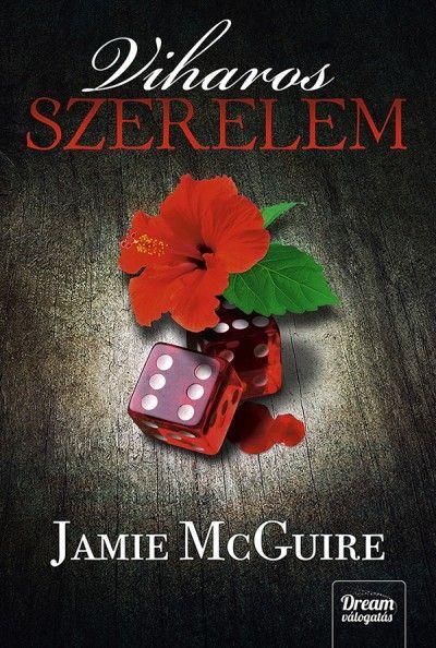 Jamie Mcguire-Viharos szerelem 2. (Új példány, megvásárolható, de nem kölcsönözhető!)