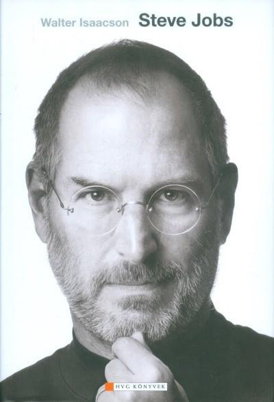 Walter Isaacson-Steve Jobs (Új példány, megvásárolható, de nem kölcsönözhető!)