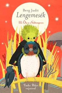 Berg Judit-Lengemesék III. ( Új példány, megvásárolható, de nem kölcsönözhető!)