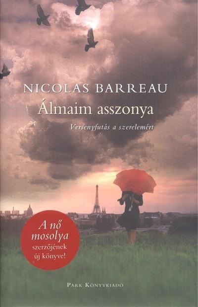 Nicolas Barreau-Álmaim asszonya (Új példány, megvásárolható, de nem kölcsönözhető!)