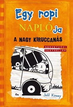 Jeff Kinney-Egy ropi naplója 9. - A nagy kiruccanás (Új példány, megvásárolható, de nem kölcsönözhető!)