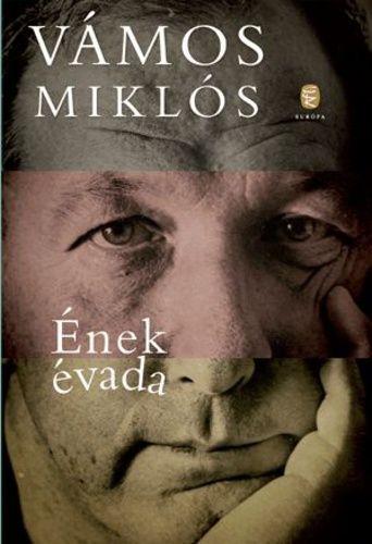 Vámos Miklós-Ének évada (Új példány, megvásárolható, de nem kölcsönözhető!)