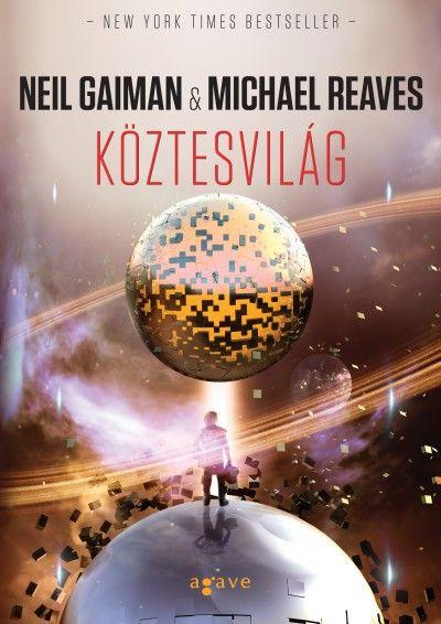 Neil Gaiman-Michael Reaves-Köztesidő (Új példány, megvásárolható, de nem kölcsönözhető!)
