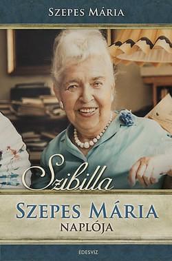 Szibilla-Szepes Mária naplója+DVD (Új példány, megvásárolható, de nem kölcsönözhető!)