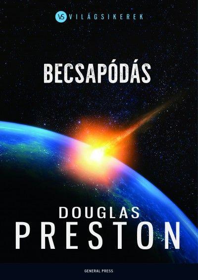 Douglas Preston-Becsapódás (Új példány, megvásárolható, de nem kölcsönözhető!)