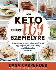 Dana Carpender - 100 keto recept egy személyre [előrendelhető] (új példány)