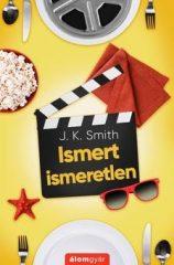 J.K. Smith - Ismert ismeretlen (új példány)