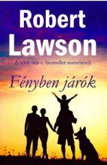 Robert Lawson - Fényben járók (új példány)