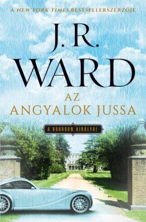 J.R.Ward-Az angyalok jussa 2. (Új példány, megvásárolható, de nem kölcsönözhető!)