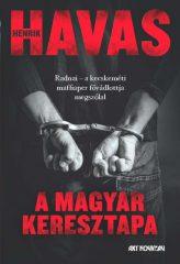 Havas Henrik - A magyar keresztapa (Előjegyezhető!)