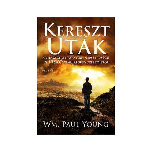 Wm. Paul Young-Keresztutak (új példány)