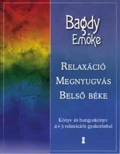 Bagdy Emőke-Relaxáció, megnyugvás, belső béke (CD melléklettel) (Új példány, megvásárolható, de nem kölcsönözhető!)