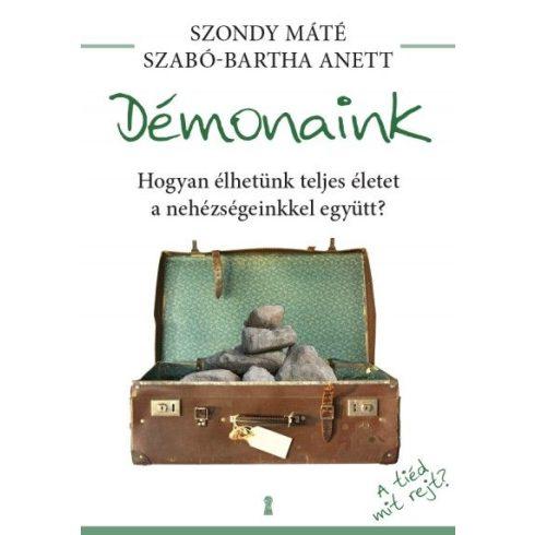 Szondy Máté-Szabó-Bartha Anett- Démonaink (új példány)