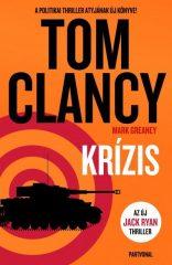 Tom Clancy - Krízis (Új példány, megvásárolható, de nem kölcsönözhető!)
