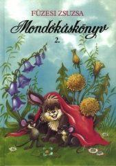 Füzesi Zsuzsa - Mondókáskönyv 2.