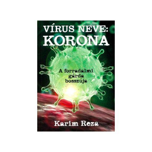 Karim Reza - Vírus neve: Korona (új példány)