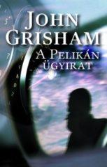 John Grisham - A pelikán ügyirat (új példány)
