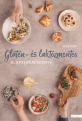 Kiss Dóri - Glutén- és laktózmentes alapszakácskönyv (új példány)