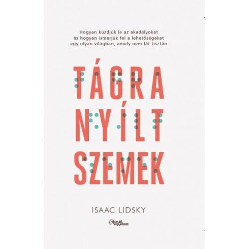 Isaac Lidsky-Tágra nyílt szemek (új példány)