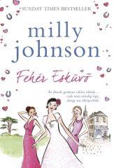 Milly Johnson - Fehér esküvő (új példány)