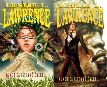 Leslie L. Lawrence-Kukorica istennő énekel 1-2. (új példány)