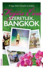 Fejős Éva-Szeretlek, Bangkok (Új példány, megvásárolható, de nem kölcsönözhető!)
