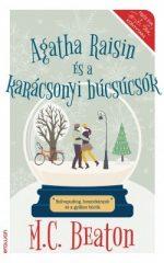 M.C. Beaton-Agatha Raisin és a karácsonyi búcsúcsók (Új példány, megvásárolható, de nem kölcsönözhető!)