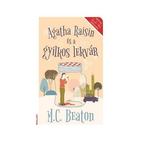 M. C. Beaton-Agatha Raisin és a gyilkos lekvár (új példány)