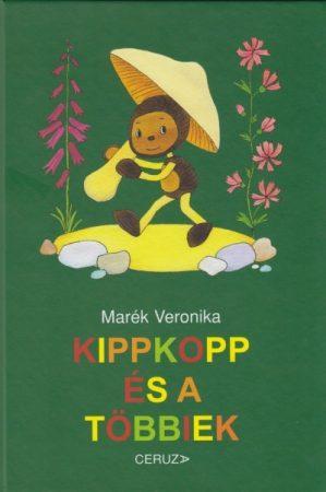 Marék Veronika-Kippkopp és a többiek (új példány)