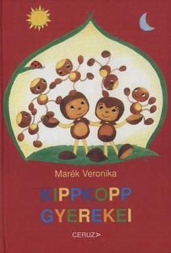 Marék Veronika-Kippkopp gyerekei (új példány)