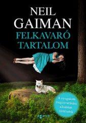 Neil Gaiman-Felkavaró tartalom (Új példány, megvásárolható, de nem kölcsönözhető!)