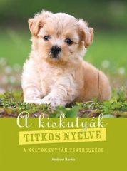 Andrew Banks-A kiskutyák titkos nyelve (Új példány, megvásárolható, de nem kölcsönözhető!)