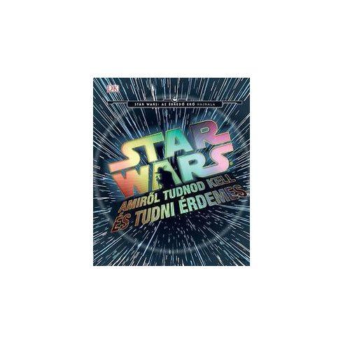 Star Wars - Amiről tudnod kell és tudni érdemes (új példány)