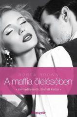 Borsa Brown-A maffia ölelésében (Maffia 2.) (új példány)