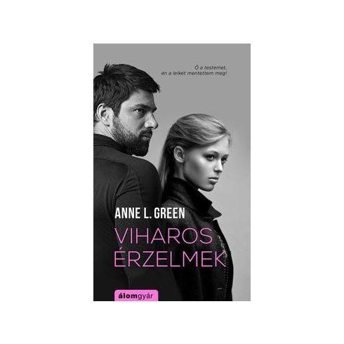 Anne L. Green-Viharos érzelmek (új példány)