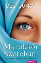 Dee Dumas-Marokkói szerelem (új példány)