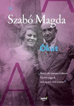Szabó Magda-Ókút (új példány)