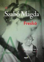 Szabó Magda-Freskó (Új példány, megvásárolható, de nem kölcsönözhető!)