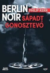 Philip Kerr-Berlin Noir-Sápadt gonosztevő (Új példány, megvásárolható, de nem kölcsönözhető!)