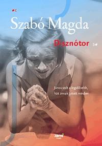 Szabó Magda- Disznótor (új példány)