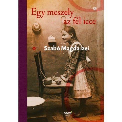 Szabó Magda és Tasi Géza - Egy meszely az fél icce (új példány)
