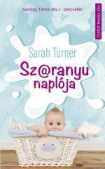 Sarah Turner - Sz@ranyu naplója (új példány)