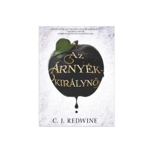 C. J. Redwine -  Az Árnyékkirálynő (új példány)