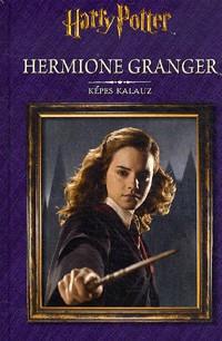 Hermione Granger: Képes kalauz (új példány)